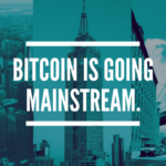 Bitcoin Is Going Mainstream