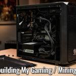 Rebuilding My Gaming - Mining PC