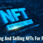Buying And Selling NFTs For Profit